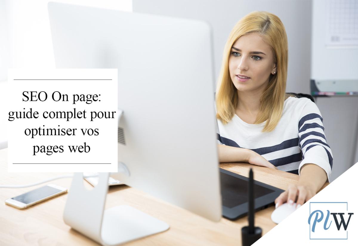 Guide optimisation SEO On page pour votre Site web