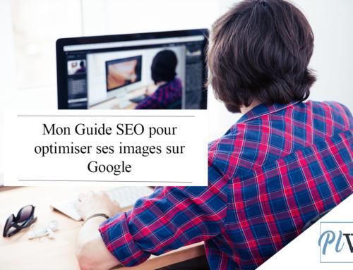 Mon Guide pour optimiser ses images sur google