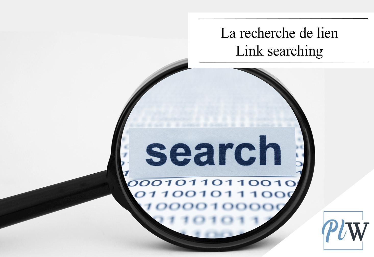 Loupe sur les La recherche de lien Link searching