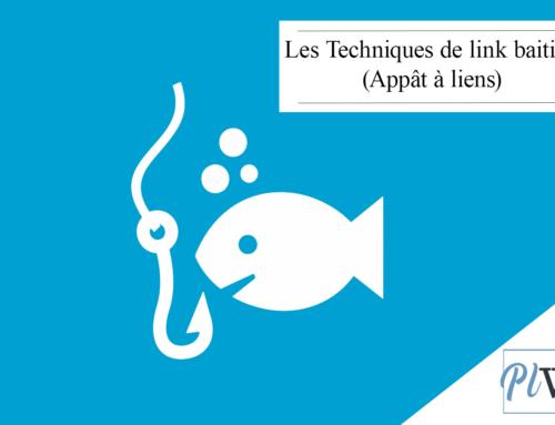 Les Techniques de link baiting (Appât à liens)